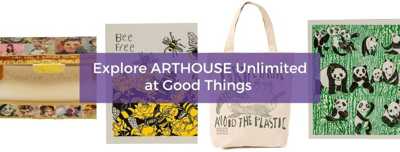ARTHOUSE Unlimited at Good Things