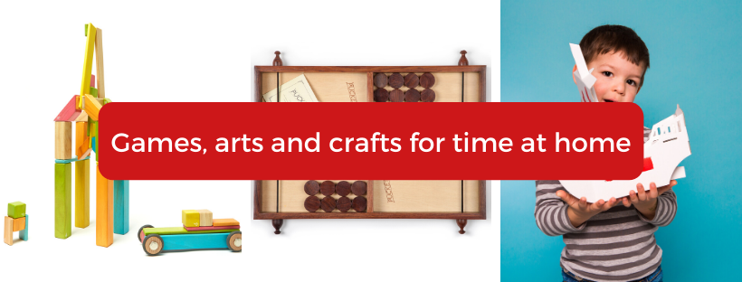 Games, arts and crafts for time at home | Good Things