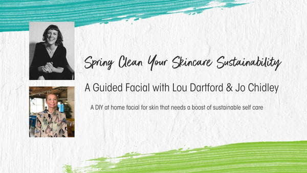 A Guided Facial with Lou Dartford