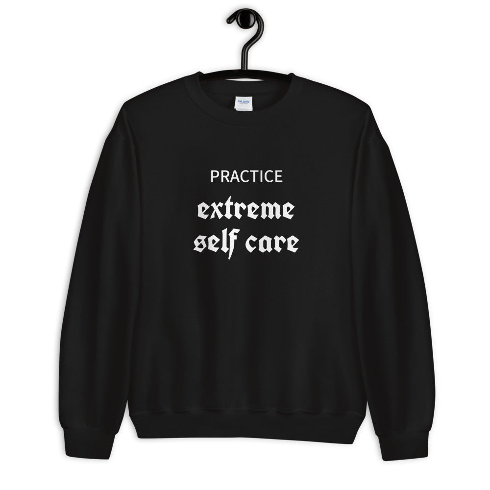 Extreme Self Care Sweatshirt