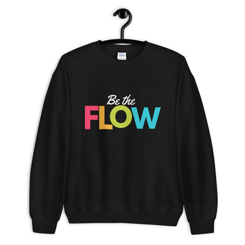 Be the Flow Sweatshirt