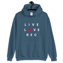 Load image into Gallery viewer, LIVE LOVE REC HOODIE