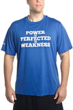 Power is Perfected in Weakness- Men's