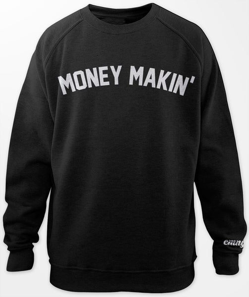 Money Makin' Crewneck