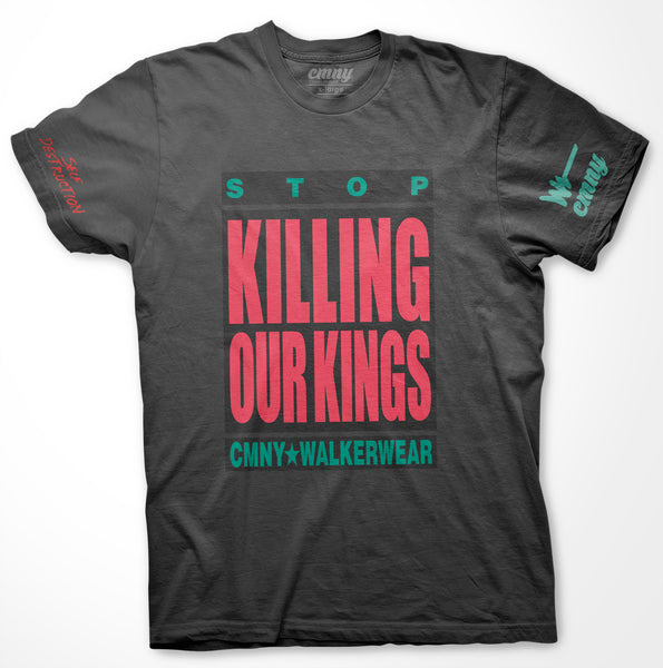 Stop Killing Our Kings - CMNY / Walker Wear Collab
