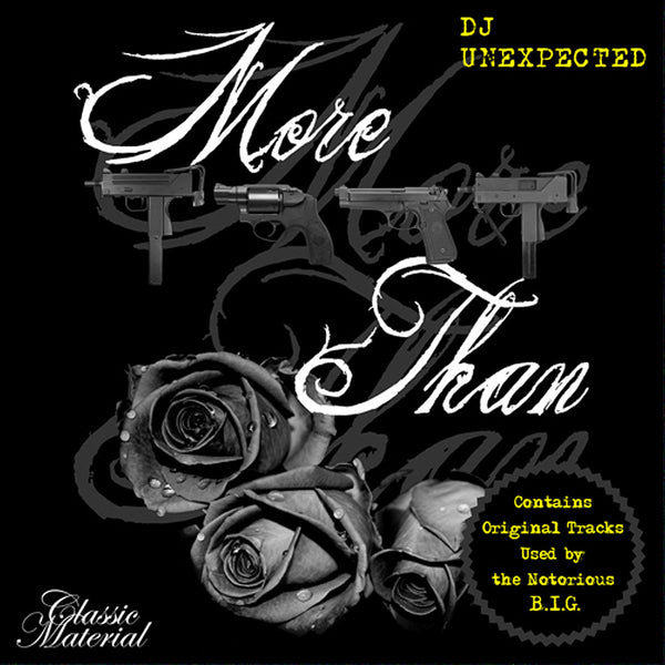 More Guns Than Roses-DJ Unexpected - Classic Material NY