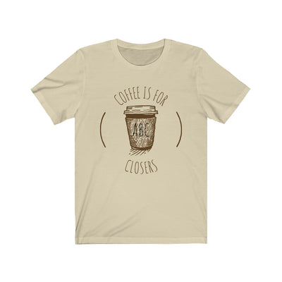 Coffee Is For Closers Unisex Jersey Short Sleeve Tee