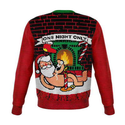One Night Only Ugly Christmas Fashion Sweatshirt All Over Print