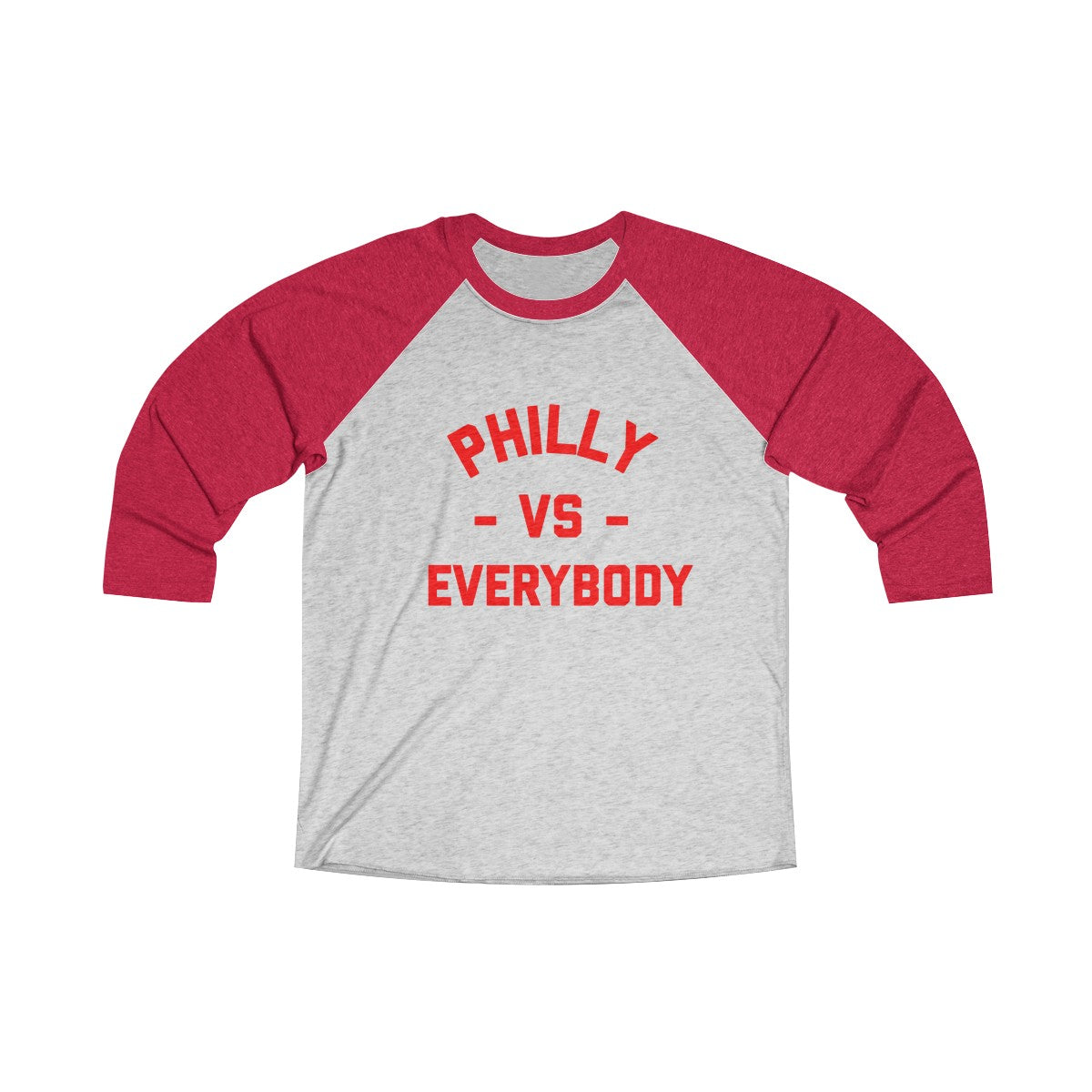 Philly vs. Everybody Baseball Edition Unisex Tri-Blend 3/4 Raglan Tee