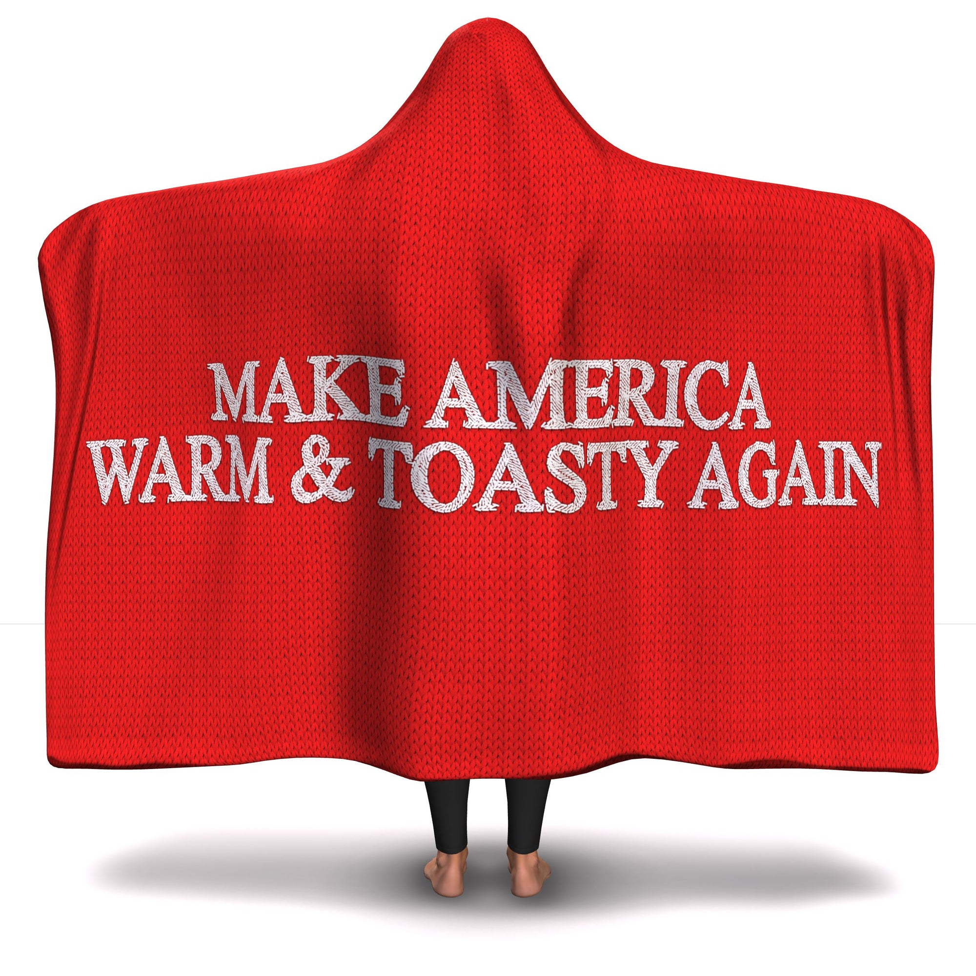 Make America Warm and Toasty Again Hooded Blanket