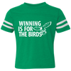 Winning Is For The Birds Toddler Football Fine Jersey T-Shirt