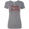 Presenting Beautifully Ladies' Triblend T-Shirt