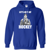 Let's Do That Hockey Pullover Hoodie