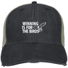 Winning is For The Birds Embroidered Distressed Trucker Cap