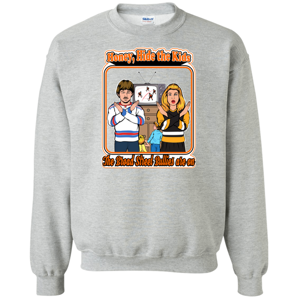 The Broad Street Bullies Are On Crewneck Pullover Sweatshirt - Generation T