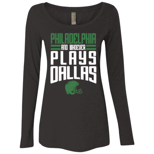 Whoever Plays Dallas Ladies' Triblend LS Scoop
