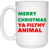 Merry Christmas Ya Filthy Animal White Mug