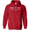 Make Football Violent Again Pullover Hoodie