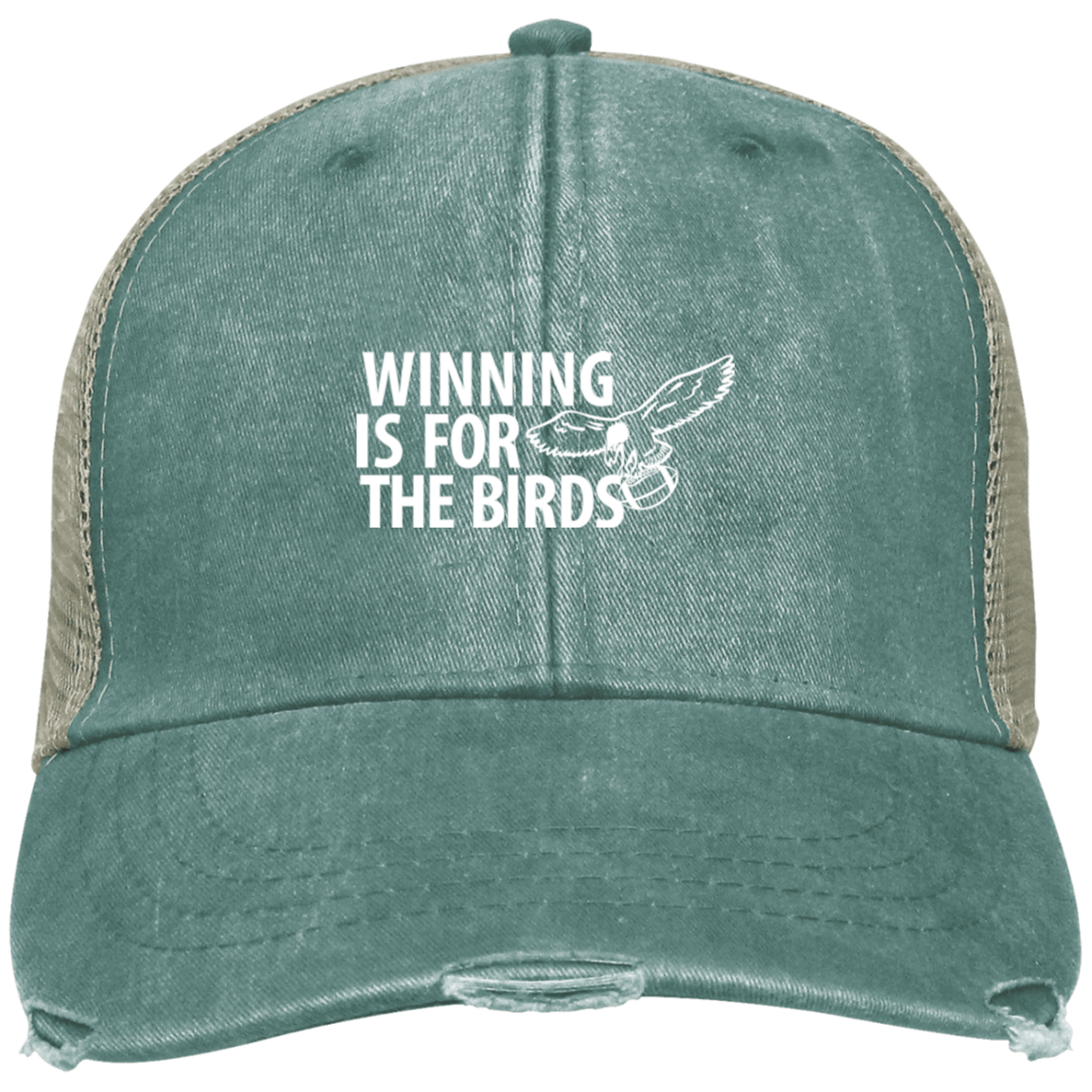 a82fa5dfb Winning is For The Birds Embroidered Distressed Trucker Cap