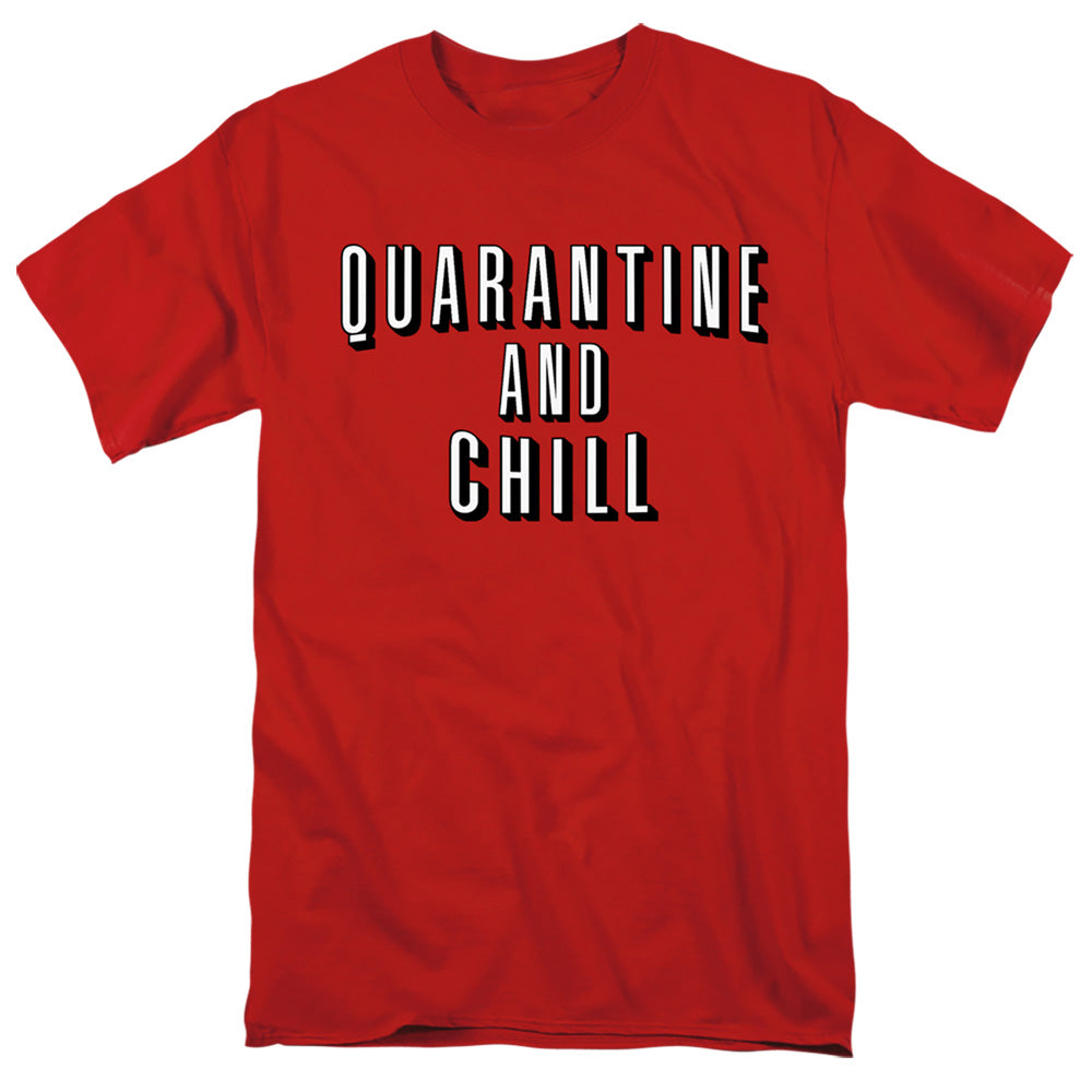 Quarantine and Chill Adult T-Shirt