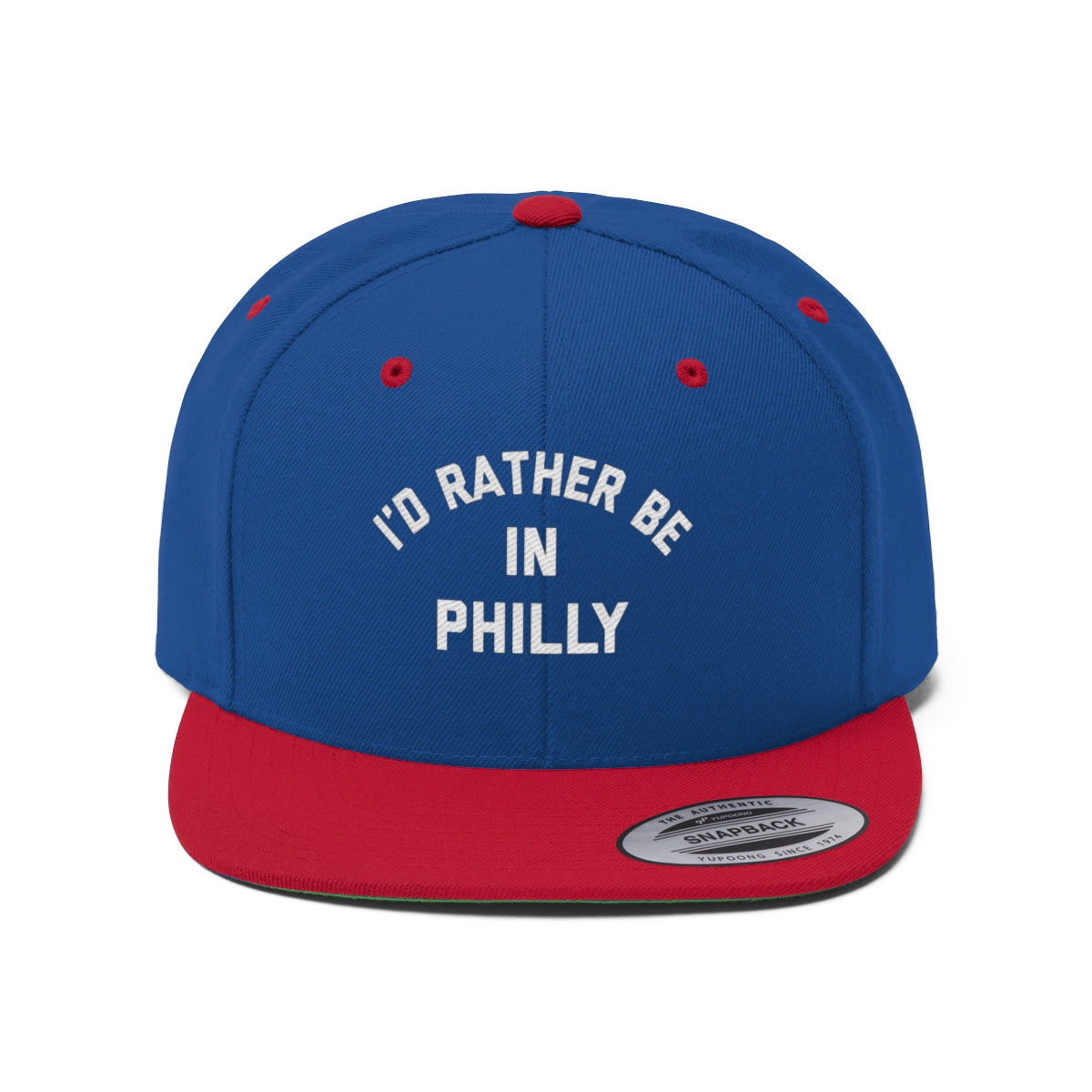I'd Rather Be In Philly Unisex Flat Bill Hat