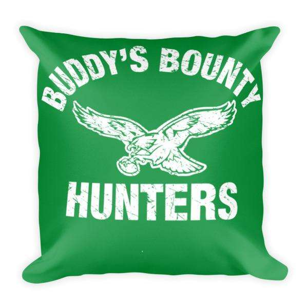 Buddy's Bounty Hunters Pillow
