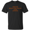 Cyber Special Make The Broad Street Bullies Again T-Shirt