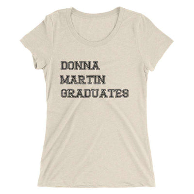Donna Martin Graduates Ladies' Tri Blend T-Shirt