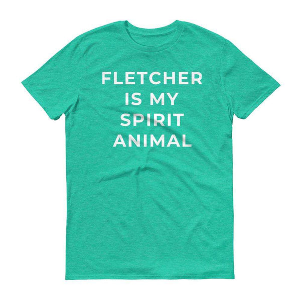 Fletcher Is My Spirit Animal Short-Sleeve T-Shirt