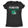 Forever Kelly Green Ladies Triblend T-Shirt