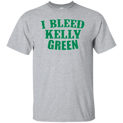 I Bleed Kelly Green Ultra Cotton T-Shirt