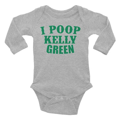 I Poop Kelly Green Infant Long Sleeve Bodysuit
