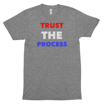 Fatty Trust the Process Short Sleeve Tri Blend Tee Shirt