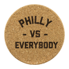 Philly vs Everybody Round Cork Coasters