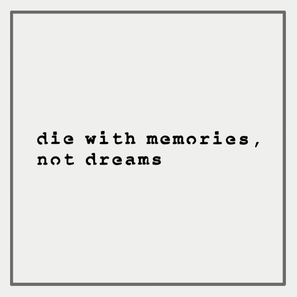Semink-2 Week Temporary Tattoos-Die with memories, not dreams