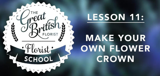 Florist School - Class 11 - Make Your Own Flower Crown