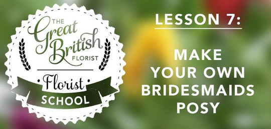 Florist School - Lesson 7 - Make Your Own Bridesmaids Posy