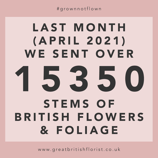Here's how many stems of British Flowers and Foliage we sent in April 2021!