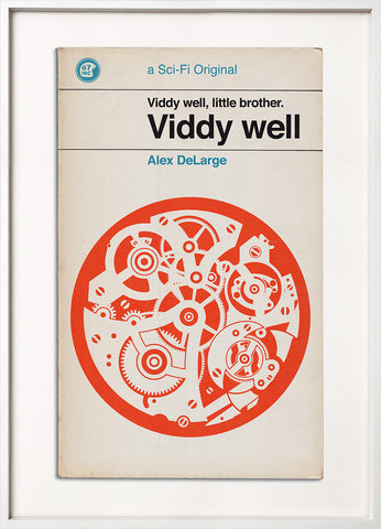 Viddy Well (Clockwork Orange)