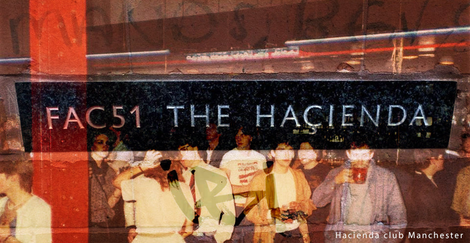 hacienda club manchester -  original casuals
