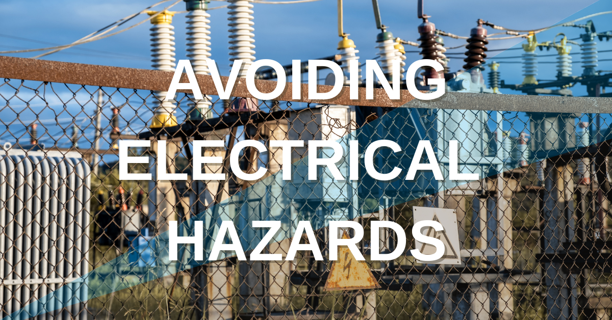 Avoiding Electrical Hazards