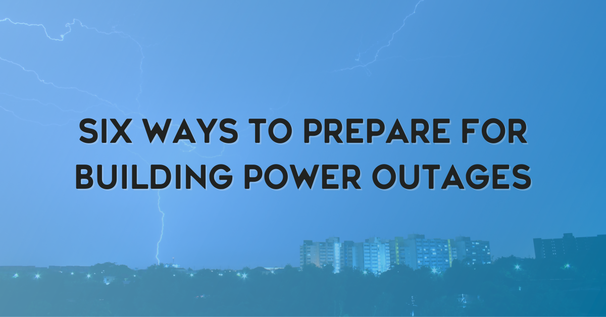 Six Ways to Prepare for Building Power Outages