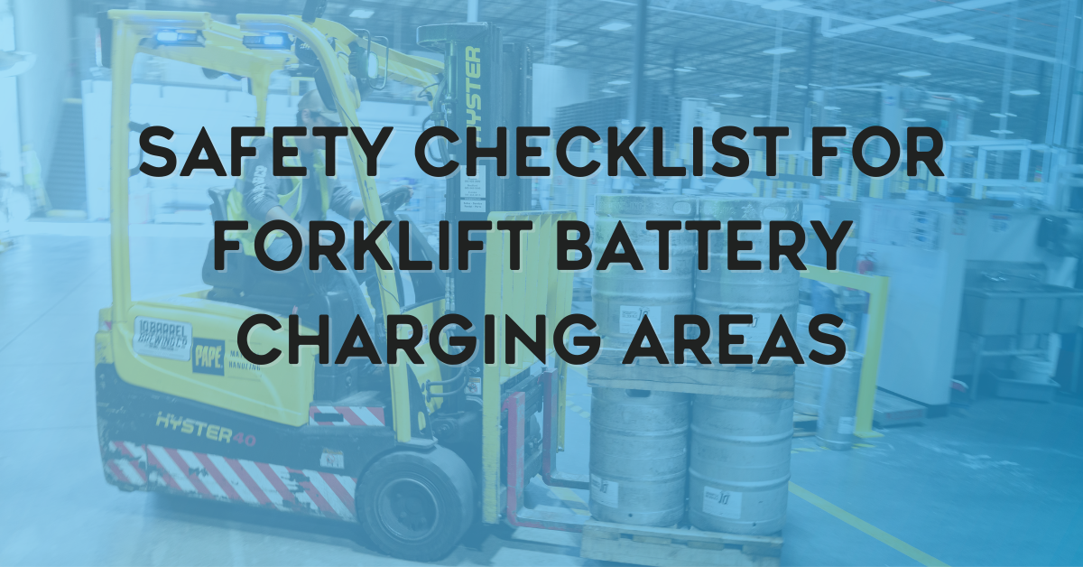 Safety Checklist for Forklift Battery Charging Areas
