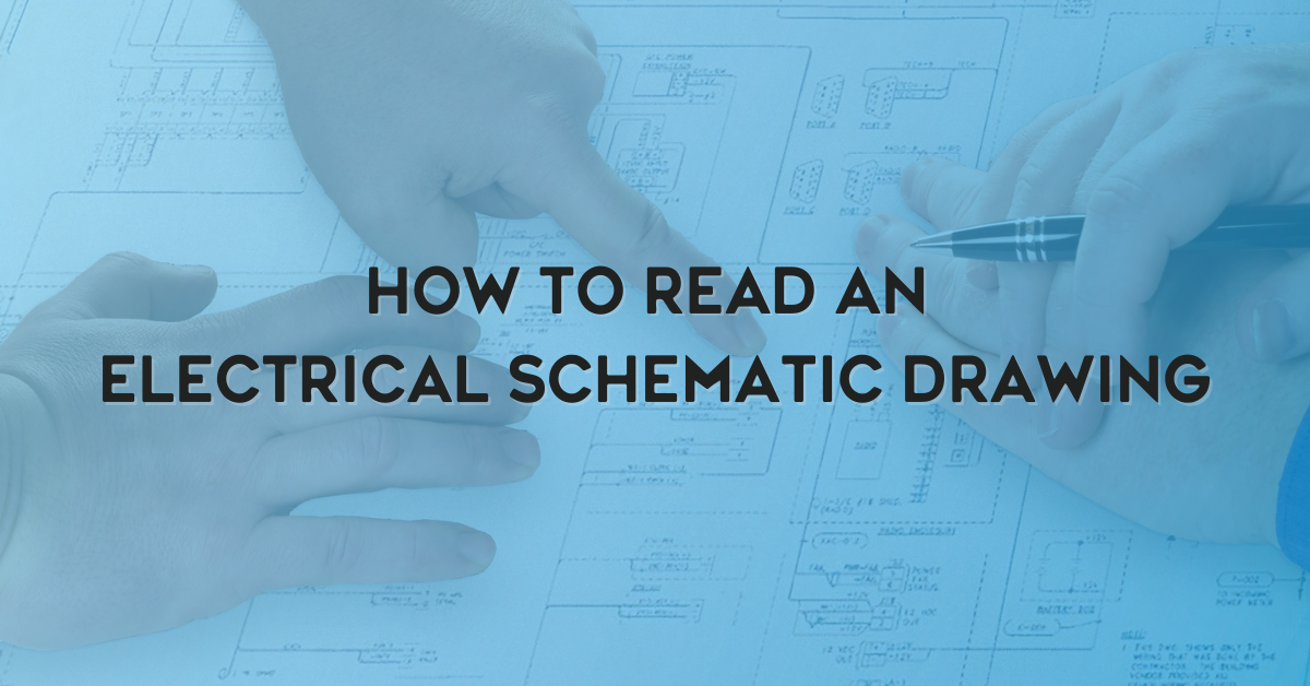 How to Read an Electrical Schematic Drawing