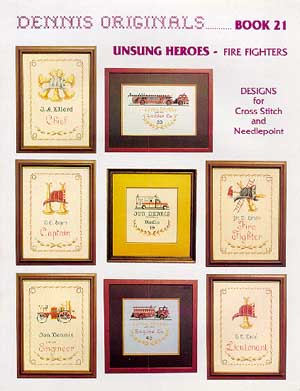 Dennis Originals, Unsung Heroes-Fire Fighters, Needles and Things