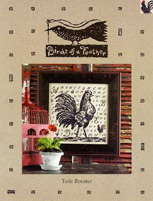 Birds Of A Feather, Toile Rooster, Needles and Things