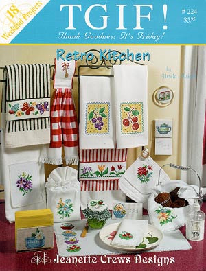 Jeanette Crews Designs, Retro Kitchen (TGIF), Needles and Things