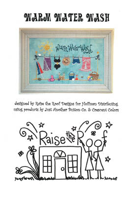 Raise The Roof Designs, Warm Water Wash(chart only), Needles and Things