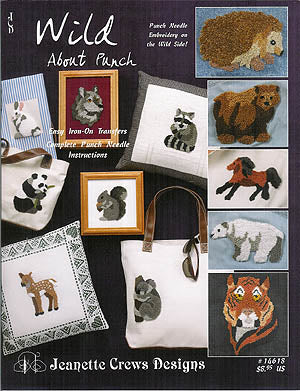 Jeanette Crews Designs, Wild About Punch (Punchneedle), Needles and Things
