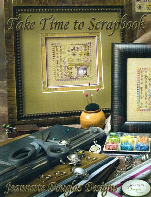 Jeannette Douglas Designs, Take Time To Scrapbook, Needles and Things